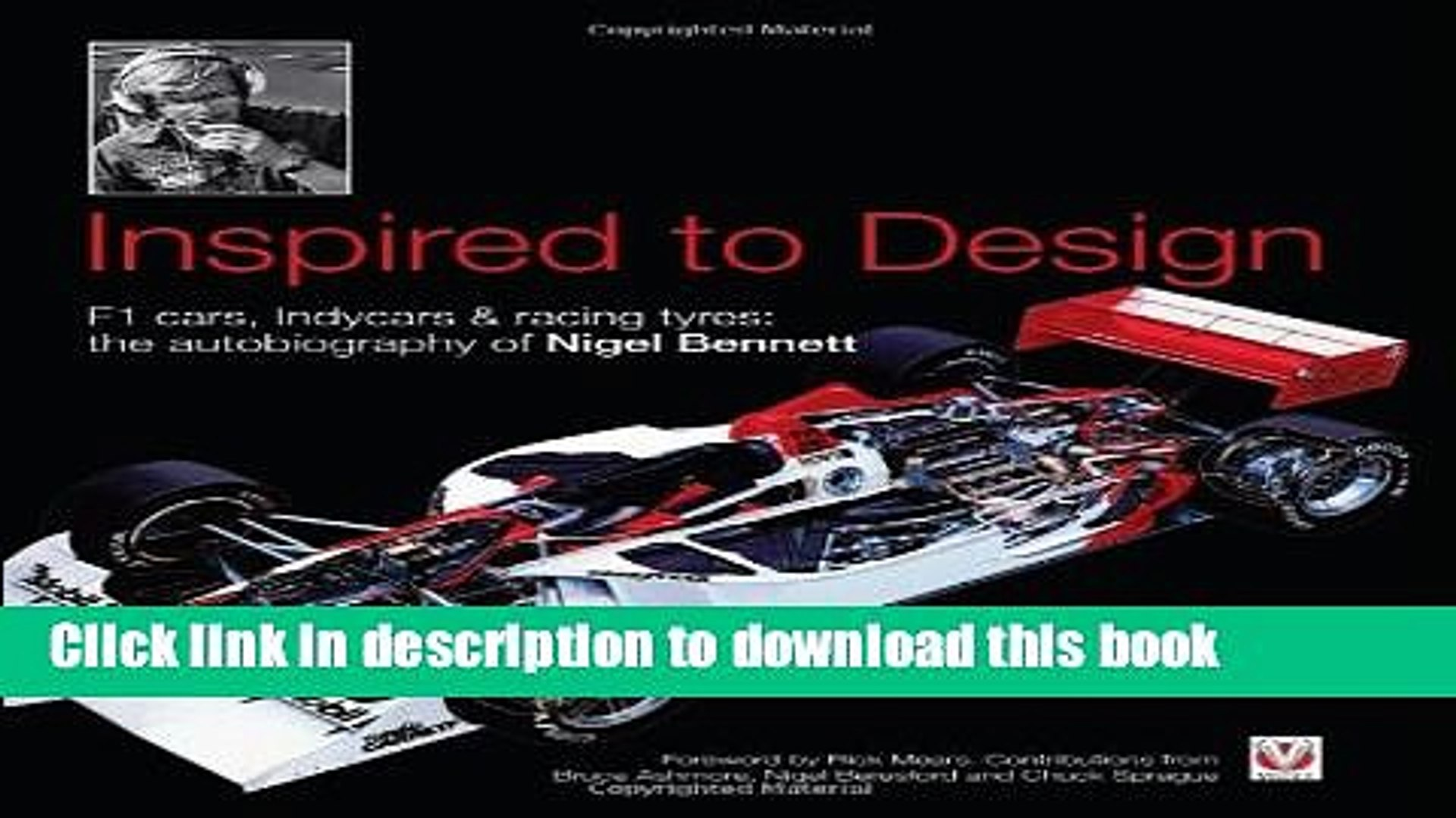 Indycars /& Racing Tyres Autobiography Nigel Bennett Inspired to Design F1 Cars