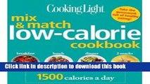 [Read PDF] Cooking Light Mix   Match Low-Calorie Cookbook: 1500 Calories a Day [Paperback]