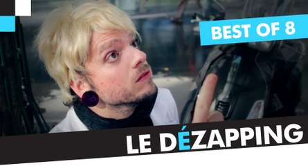 Le Dézapping - Best of 8