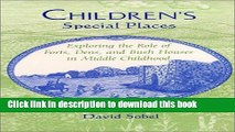 PDF  Children s Special Places: Exploring the Role of Forts, Dens, and Bush Houses in Middle