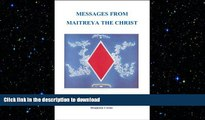 EBOOK ONLINE  Messages from Maitreya the Christ READ ONLINE