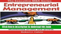Read Entrepreneurial Management: Creating successful business plans Raising capital and