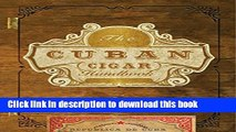 Books The Cuban Cigar Handbook: The Discerning Aficionado s Guide to the Best Cuban Cigars in the