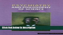 Books Psychiatry and Philosophy of Science (Philosophy and Science) Free Online