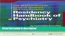 Books The Massachusetts General Hospital/McLean Hospital Residency Handbook of Psychiatry Free