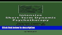 Books Intensive Short-Term Dynamic Psychotherapy: Selected Papers of Habib Davanloo, M.D. Full
