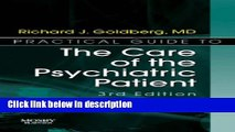 Books Practical Guide to the Care of the Psychiatric Patient: Practical Guide Series, 3e Free Online