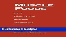 Ebook Muscle Foods: Meat Poultry and Seafood Technology Free Download
