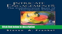 Books Intricate Engagements: The Collaborative Basis of Therapeutic Change (The Library of Object