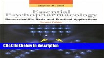 Ebook Essential Psychopharmacology: Neuroscientific Basis and Practical Applications (Essential