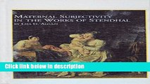 Ebook Maternal Subjectivity in the Works of Stendhal (Studies in French Literature) Full Online
