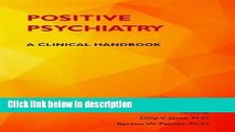 Ebook Positive Psychiatry: A Clinical Handbook Free Online