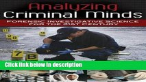 Ebook Analyzing Criminal Minds: Forensic Investigative Science for the 21st Century (Brain,
