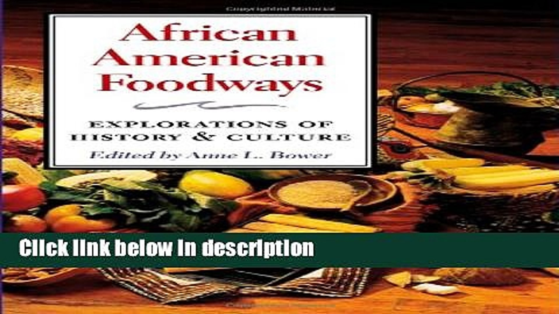 Books African American Foodways: Exploration of History and Culture (The Food Series) Full Online