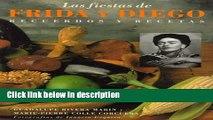 Ebook Las Fiestas de Frida y Diego: Recuerdos y Recetas (Spanish Edition) Full Online