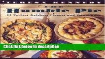 Ebook The Humble Pie: 50 Tortes, Quiches, Pizzas, and Empanadas Full Online