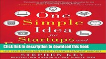Ebook One Simple Idea for Startups and Entrepreneurs:  Live Your Dreams and Create Your Own
