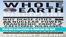 Books Whole Earth Discipline: Why Dense Cities, Nuclear Power, Transgenic Crops,