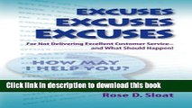 Ebook Excuses, Excuses, Excuses...for Not Delivering Excellent Customer Service- –and What