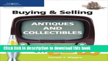 Ebook Buying   Selling Antiques and Collectibles on eBay (Buying   Selling on Ebay) Free Online