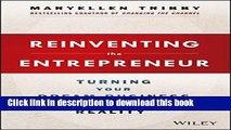 Books Reinventing the Entrepreneur: Turning Your Dream Business into a Reality Free Online