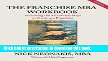 Ebook The Franchise MBA Workbook: Mastering the 4 Essential Steps to Owning a Franchise Full