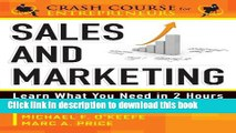 Books Sales   Marketing: Learn What You Need in 2 Hours (A Crash Course for Entrepreneurs) Free