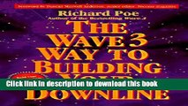 Ebook The Wave 3 Way to Building Your Downline Free Online