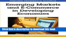 Ebook Emerging Markets and E-Commerce in Developing Economies (Premier Reference Source) Full Online