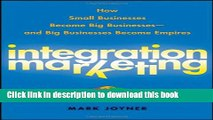 Books Integration Marketing: How Small Businesses Become Big Businesses ? and Big Businesses