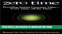 Books Zero Time: Providing Instant Customer Value - Every Time, All the Time! Free Online