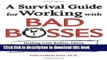 Books A Survival Guide for Working with Bad Bosses: Dealing with Bullies, Idiots, Back-Stabbers,