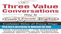 Books The Three Value Conversations: How to Create, Elevate, and Capture Customer Value at Every