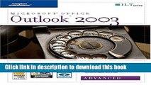 Books Outlook 2003: Advanced, 2nd Edition + CertBlaster (ILT) Free Online