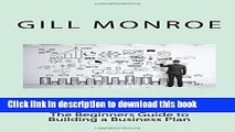 Books Creating a Successful Business Plan: The Beginners Guide to Building a Business Plan Free