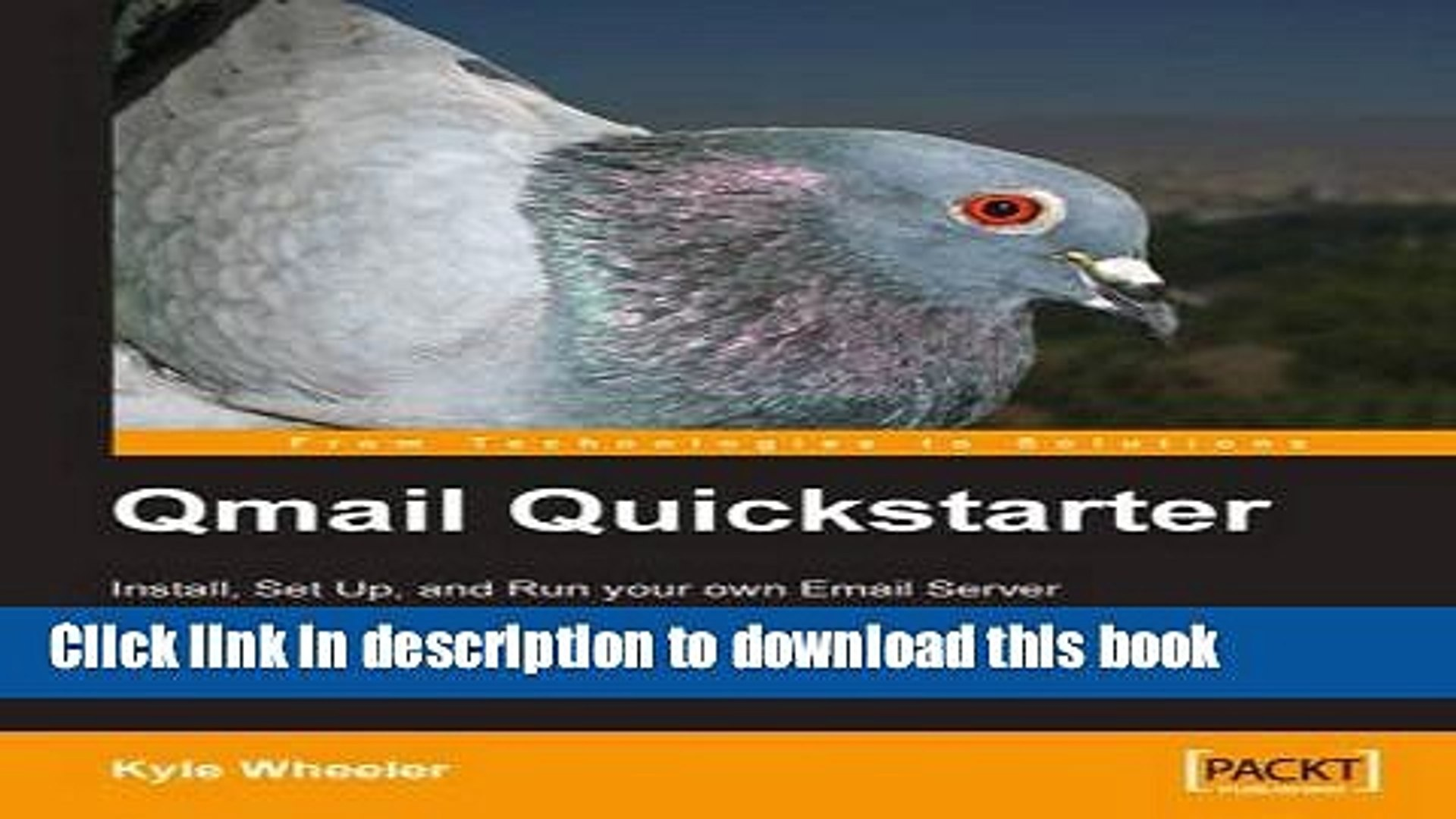 Books Qmail Quickstarter: Install, Set Up and Run your own Email Server: A fast-paced and