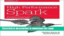 Ebook High Performance Spark: Best practices for scaling and optimizing Apache Spark Free Online