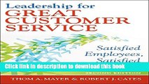 Ebook Leadership for Great Customer Service: Satisfied Employees, Satisfied Patients, Second