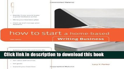 Ebook How to Start a Home-Based Writing Business (Home-Based Business Series) Full Online