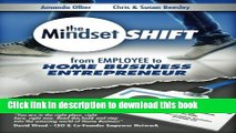 Books From Employee to Home Business Entrepreneur (The Mindset Shift) Free Online