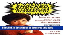 Ebook Shocked, Appalled, and Dismayed!: How to Write Letters of Complaint That Get Results Free