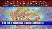 Ebook The Art and Science of Hand Reading: Classical Methods for Self-Discovery through Palmistry