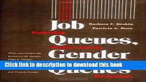 Books Job Queues, Gender Queues: Explaining Women s Inroads into Male Occupations Free Online