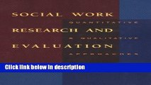 Books Social Work Research and Evaluation: Quantitative and Qualitative Approaches (Social Work