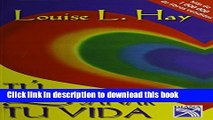 [Read PDF] Tu puedes sanar tu vida / You Can Heal Your Life (Spanish Edition) Ebook Free