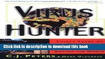 Ebook Virus Hunter: Thirty Years of Battling Hot Viruses Around the World Full Online