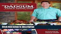 Ebook Dadgum That s Good Too! by John McLemore (Sep 15 2012) Full Online