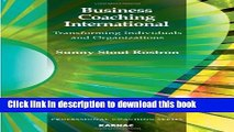 Download  Business Coaching International: Transforming Individuals and Organizations (The
