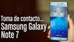 Características del nuevo Samsung Galaxy Note 7 en toma de contacto