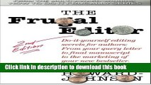 Books The Frugal Editor: Do-it-yourself editing secrets for authors: From your query letter to